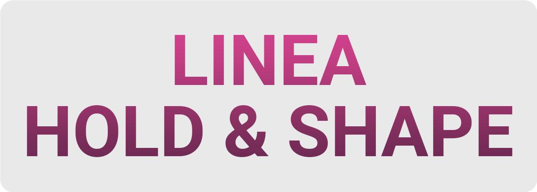 Linea Hold & Shape