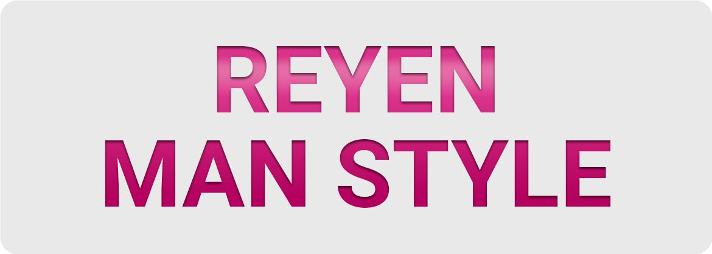 Man Style - Reyen